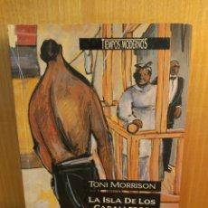 Libros: TONI MORRISON. LA ISLA DE LOS CABALLEROS.. Lote 294098103