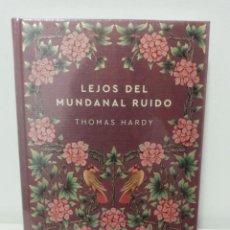 Libros: LEJOS DEL MUNDANAL RUIDO - THOMAS HARDY - COLECCION NOVELAS ETERNAS 2021 N. 19 (PRECINTADO). Lote 294132963