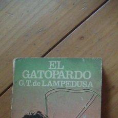 Libros: EL GATOPARDO .G. TOMASI DE LAMPEDUSA EDITORIAL: NOGUER, 1971. Lote 294446548