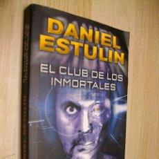 Libros: EL CLUB DE LOS INMORTALES DE DANIEL ESTULIN. Lote 294451858
