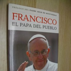 Libros: FRANCISCO EL PAPA DEL PUEBLO DE DOLORS GONZÁLEZ. Lote 294452513