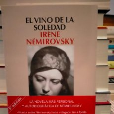 Libros: IRÉNE NÉMIROVSKY. EL VINO DE LA SOLEDAD .SALAMANDRA. Lote 296898568