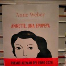 Libros: HAN WEBER. ANNETTE UNA EPOPEYA .ADN. Lote 296901803