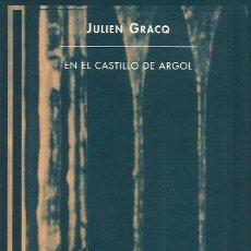 Libros: EN EL CASTILLO DE ARGOL / JULIEN GRACQ.. Lote 296964858