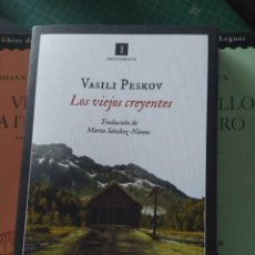 Libros: LOS VIEJOS CREYENTES VASILI PESKOV IMPEDIMENTA. Lote 297067948