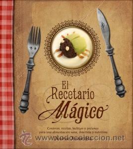 COCINA. GASTRONOMÍA. EL RECETARIO MÁGICO - DESIREE ARANCIBIA (CARTONÉ) (Libros Nuevos - Ocio - Cocina y Gastronomía)