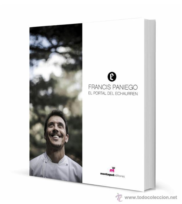 COCINA. GASTRONOMÍA. EL PORTAL DEL ECHAURREN - FRANCIS PANIEGO ED MULTILINGÜE: INGLÉS/ESPAÑOL (Libros Nuevos - Ocio - Cocina y Gastronomía)