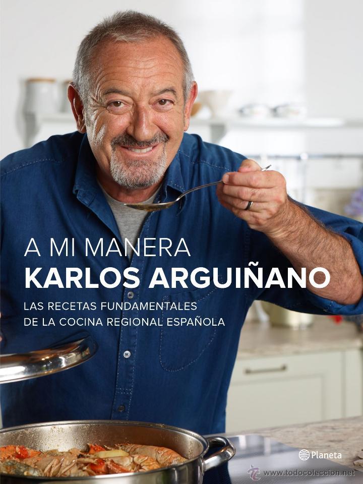 COCINA. GASTRONOMÍA. A MI MANERA - KARLOS ARGUIÑANO (CARTONÉ) (Libros Nuevos - Ocio - Cocina y Gastronomía)