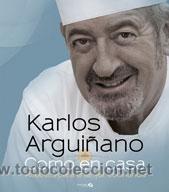 COCINA. GASTRONOMÍA. COMO EN CASA - KARLOS ARGUIÑANO (CARTONÉ) (Libros Nuevos - Ocio - Cocina y Gastronomía)