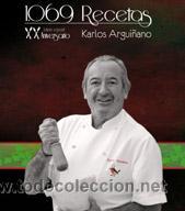 COCINA. GASTRONOMÍA. 1069 RECETAS - XX ANIVERSARIO - KARLOS ARGUIÑANO (CARTONÉ) (Libros Nuevos - Ocio - Cocina y Gastronomía)