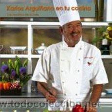 Libros: COCINA. GASTRONOMÍA. KARLOS ARGUIÑANO EN TU COCINA - KARLOS ARGUIÑANO (CARTONÉ). Lote 52666946
