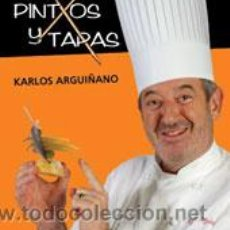 Libros: COCINA. GASTRONOMÍA. PINTXOS Y TAPAS - KARLOS ARGUIÑANO (CARTONÉ). Lote 52667019