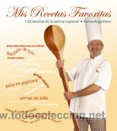 COCINA. GASTRONOMÍA. MIS RECETAS FAVORITAS - KARLOS ARGUIÑANO (CARTONÉ) (Libros Nuevos - Ocio - Cocina y Gastronomía)