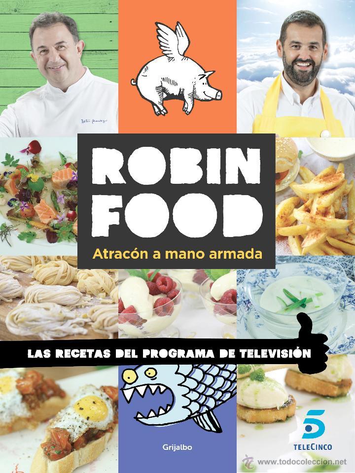 COCINA. GASTRONOMÍA. ROBIN FOOD. ATRACÓN A MANO ARMADA   DAVID DE JORGE/