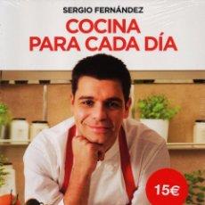 Libros: COCINA PARA CADA DIA DE SERGIO FERNANDEZ - RBA (PRECINTADO). Lote 110078988