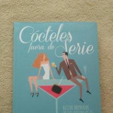 Libros: CÓCTELES FUERA DE SERIE. Lote 67735613