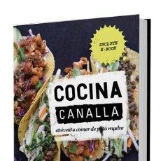 Libros: COCINA CANALLA. ATRÉVETE A COMER DE PUTA MADRE - THUG KITCHEN (CARTONÉ). Lote 67929609