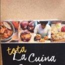 Libros: TOTA LA CUINA CATALANA DE LA A A LA Z - VOL 2 - CALAMAR-CUYNERA CATALANA. LIBRO NUEVO.. Lote 112042531