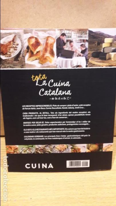 Libros: TOTA LA CUINA CATALANA DE LA A A LA Z - VOL 2 - CALAMAR-CUYNERA CATALANA. LIBRO NUEVO. - Foto 2 - 112042531