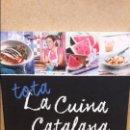 Libros: TOTA LA CUINA CATALANA DE LA A A LA Z - VOL 6 - RAÏM-SUQUET DE PEIX. LIBRO NUEVO.. Lote 73830263