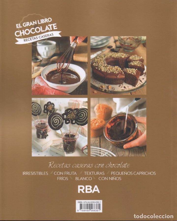 Libros: EL GRAN LIBRO DEL CHOCOLATE: RECETAS CASERAS - RBA, 2017 (NUEVO) - Foto 2 - 87245764