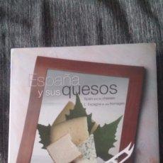 Libros: LIBRO ESPAÑA Y SUS QUESOS. Lote 88085916