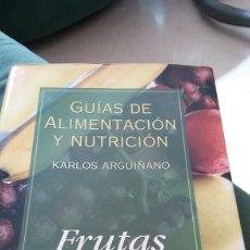 Libros: LIBRO GUÍAS DE ALIMENTACIÓN Y NUTRICIÓN DE CARLOS ARGUIÑANO. Lote 91276889