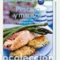 Libros: PESCADO Y MARISCO. VARIADO, LIGERO Y SIEMPRE DELICIOSO NGV. Lote 98001099