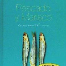 Libros: PESCADO Y MARISCO (LAS MAS IRRESISTIBLES RECETAS) PARRAGON BOOK. Lote 98001132