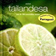 Libros: COCINA TAILANDESA PARRAGON. Lote 98001147