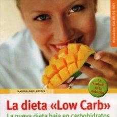Libros: LA DIETA 'LOW CARB' DE MARION GRILLPARZER - EDITORIAL HISPANO EUROPEA, 2006 (NUEVO). Lote 99788219