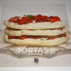 Libros: EL PLACER DE COMER TORTAS II POR ARMANDO SCANNONE. Lote 99813747