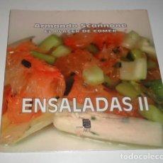 Libros: EL PACER DE COMER ENSALADAS II POR ARMANDO SCANNONE. Lote 99858235