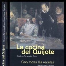 """Libros: FERNÁNDEZ, CESÁREO. LA COCINA DEL QUIJOTE. EDICIÓN BASADA EN LA DE """"LA ILUSTRACIÓN ESPAÑOLA... 2004. Lote 103674243"""