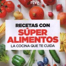Libros: RECETAS CON SUPERALIMENTOS CON SERGIO FERNANDEZ - RBA, 2017 (NUEVO). Lote 103825115