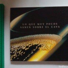 Libros: LIBRITO PROMOCIONAL DE CODORNÍU. LO QUE MUY POCOS SABEN SOBRE EL CAVA.1996.. Lote 109159923