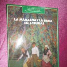 Libros: LA MANZANA Y LA SIDRA EN ASTURIAS LIBRO EDICION DE 1000 EJEMPLARES REQUEJO CAMPILLO VALDERRAMA . Lote 111182523