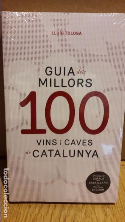 GUIA DELS MILLORS 100 VINS I CAVES DE CATALUNYA / EDICIÓN TRILINGÜE / PRECINTADO. (Libros Nuevos - Ocio - Cocina y Gastronomía)