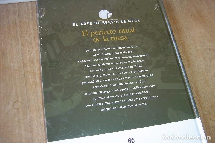 Libros: LOTE: 5 VOLÚMENES EL ARTE DE SERVIR LA MESA. PRECINTADOS. - Foto 6 - 121638159