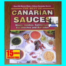 Libros: THE BEST OF CANARIAN SAUCES BY FLORA LILIA BARRERA AND DOLORES HERNÁNDEZ BARRERA - 2000. Lote 124321847