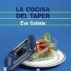 Libros: LA COCINA DEL TAPER ED. ALIANZA. Lote 73016993