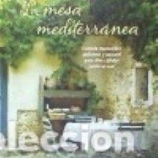 Libros: LA MESA MEDITERRÁNEA. Lote 113906663