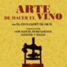 Libros: ARTE DE HACER EL VINO. Lote 67908074