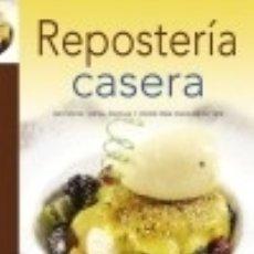 Libros: REPOSTERÍA CASERA. Lote 128221702