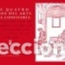 Libros: LOS CUATRO LIBROS DEL ARTE DE LA CONFITERÍA DE 1592. Lote 128226064