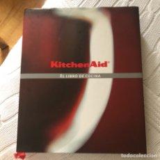 Libros: KITCHENAID RECETAS EN ESPAÑOL. Lote 128557944