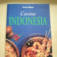 Libros: «COCINA INDONESIA» ANNE WILSON. 1997. Lote 177421075