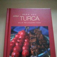 Libros: PARA HOY... COCINA TURCA. Lote 130925989