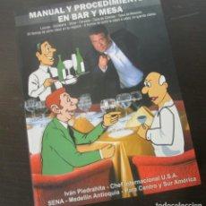 Libros: MANUAL Y PROCEDIMIENTOS EN BAR MESA RESTAURANTE. Lote 133049410