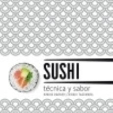Libros: SUSHI. TÉCNICA Y SABOR (2018). Lote 136452409